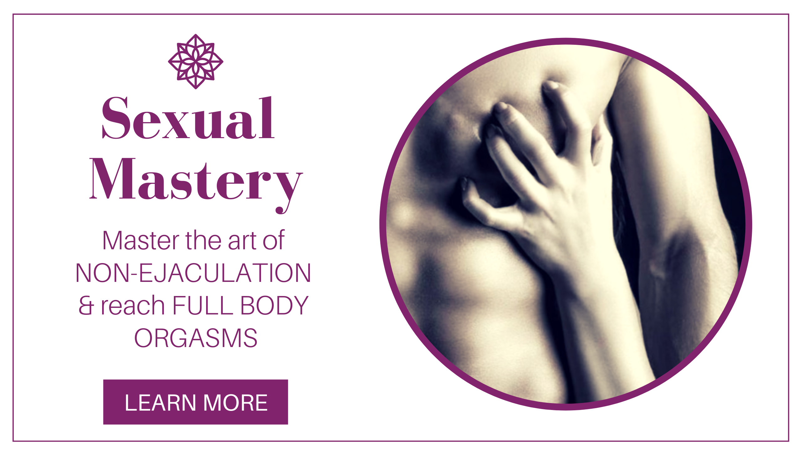 Sexual Mastery for Men - online program