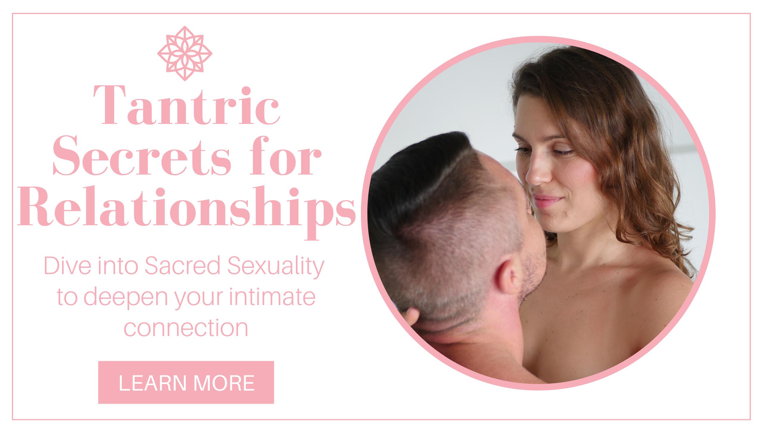 Tantric Secrets for Relationships - online program for couples