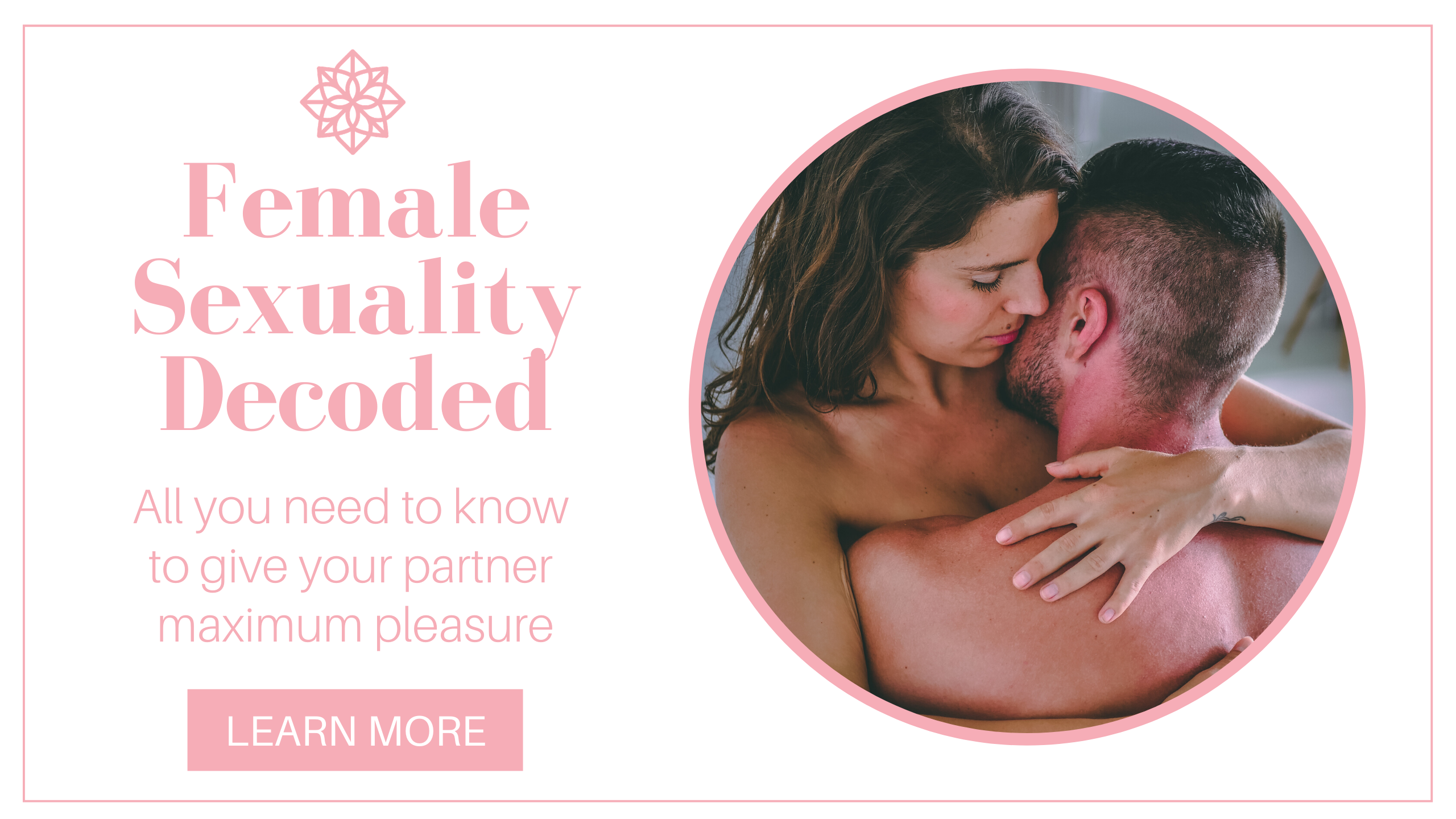 Female Sexuality Decoded Online Program for Men